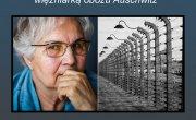 SPOTKANIE Z LIDIĄ MAKSYMOWICZ - byłą więźniarką obozu AUSCHWITZ